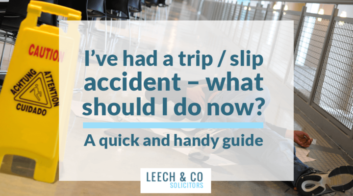I've had a trip / slip accident – what should I do now?  A quick and handy guide