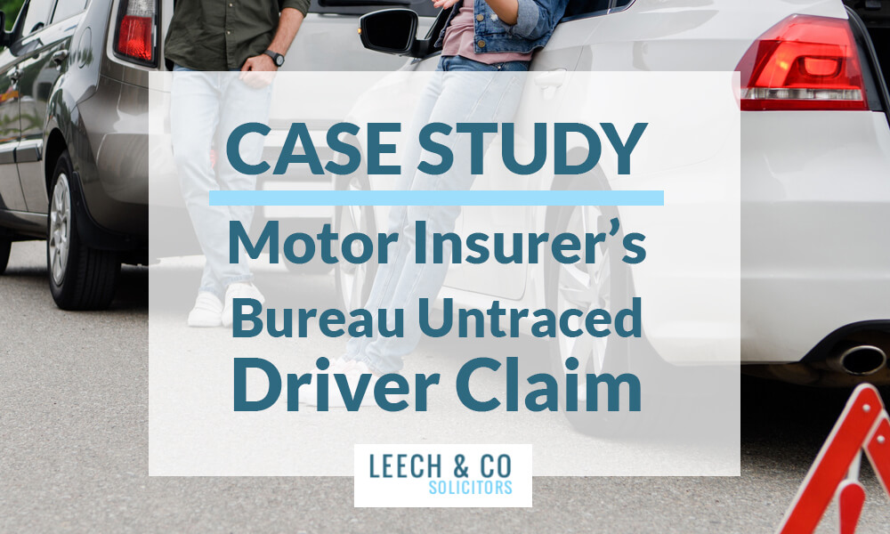 Motor Insurer's Bureau Untraced Driver Claim