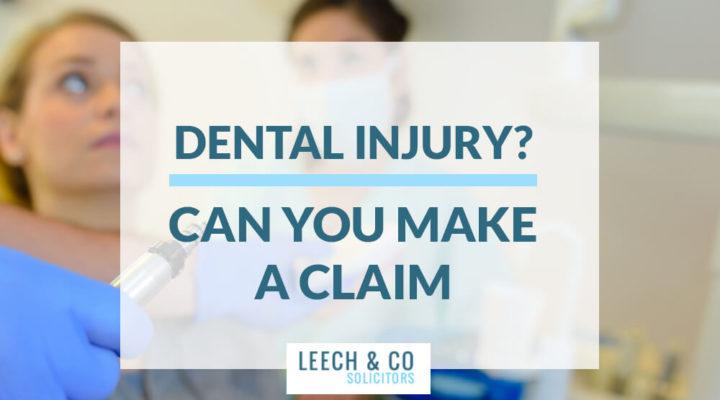 Dental Injury Claim