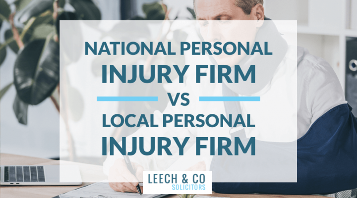 Local vs National Personal Injury firm